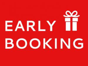 Early Booking : Réservez tôt & Economisez jusqu'à 15 %